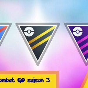 Pokemon GO La Ligue de Combat GO Saison 3